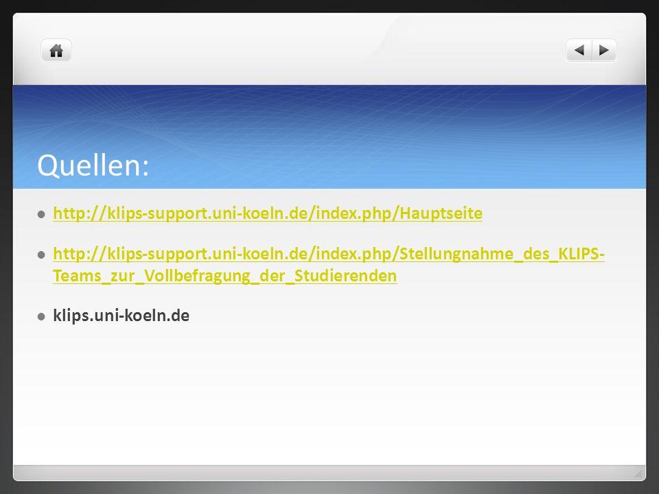 Quellen: http://klips-support.uni-koeln.de/index.php/Hauptseite