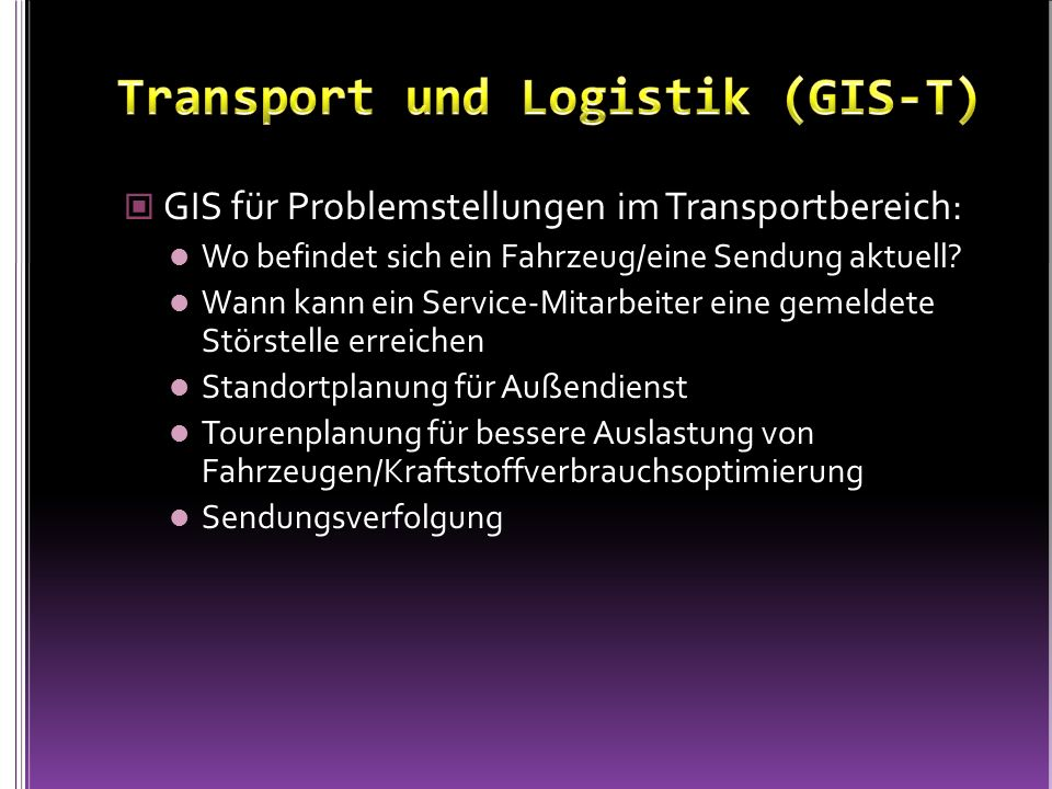 Transport und Logistik (GIS-T)