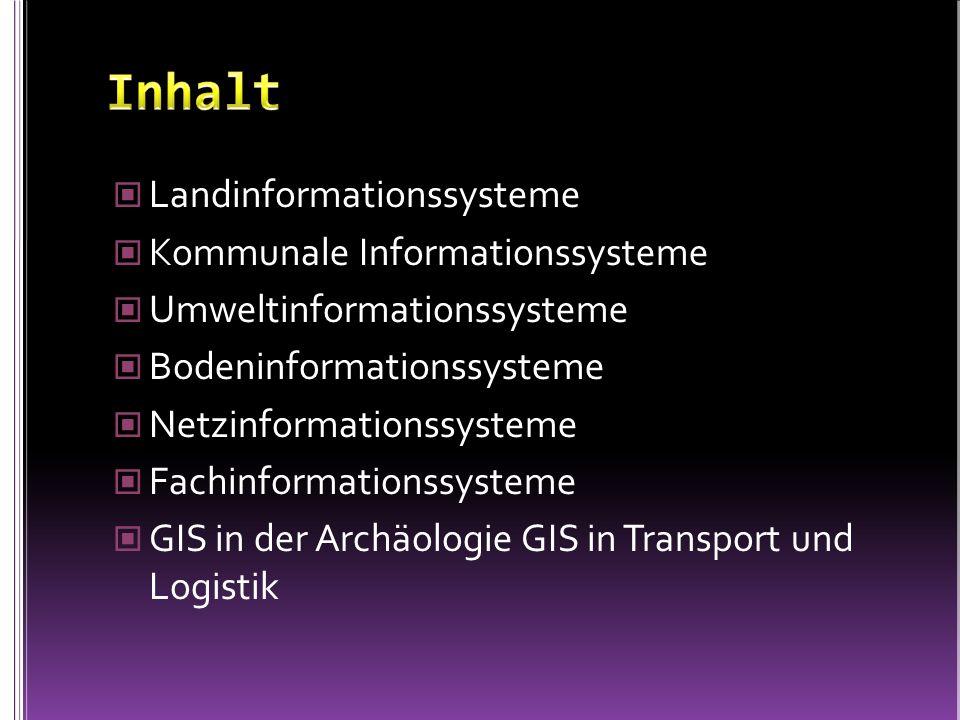 Inhalt Landinformationssysteme Kommunale Informationssysteme