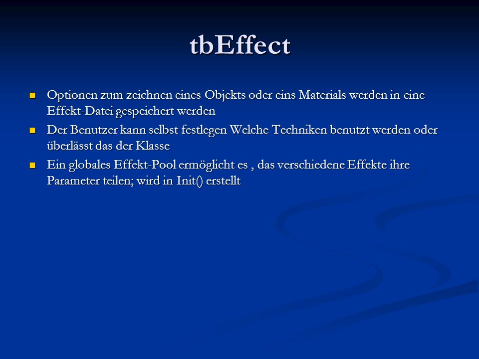 tbEffectOptionen zum zeichnen eines Objekts oder eins Materials werden in eine Effekt-Datei gespeichert werden.