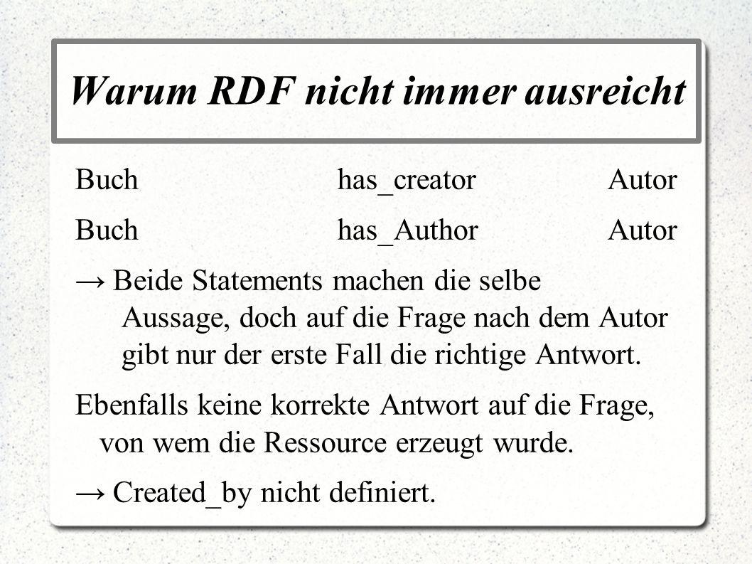 Warum RDF nicht immer ausreicht