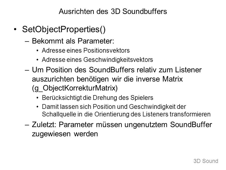 Ausrichten des 3D Soundbuffers