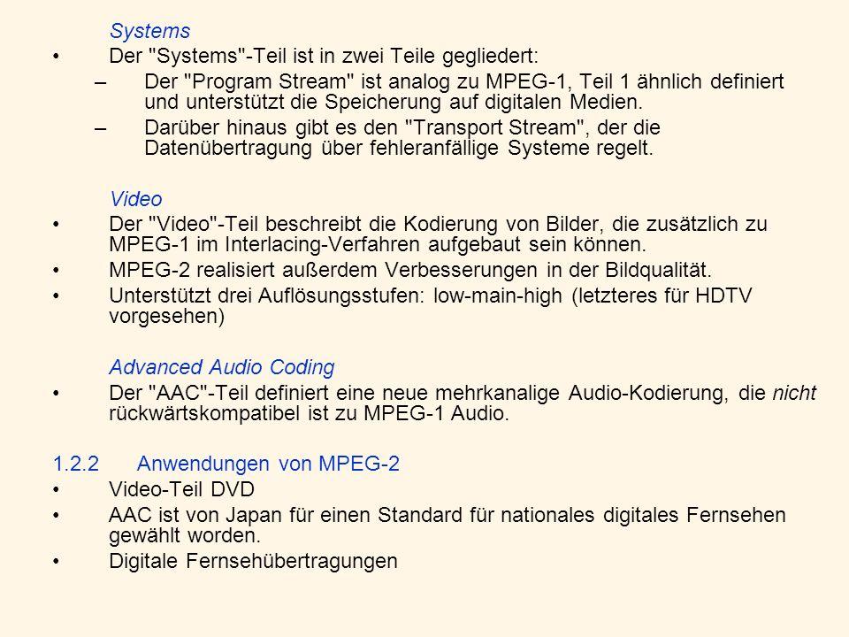 SystemsDer Systems -Teil ist in zwei Teile gegliedert: