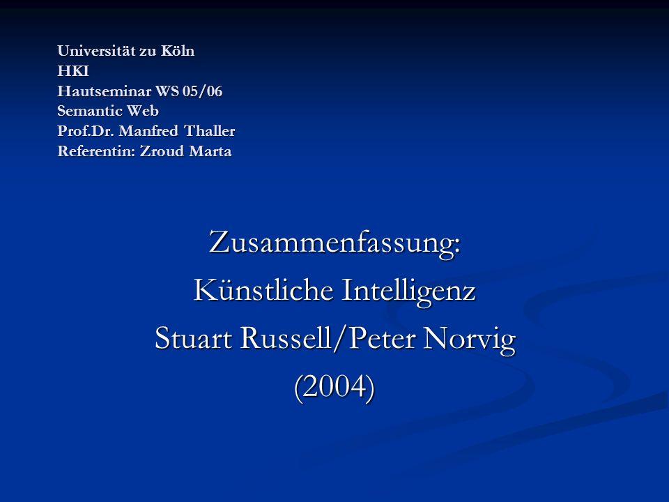 Künstliche Intelligenz Stuart Russell/Peter Norvig (2004)
