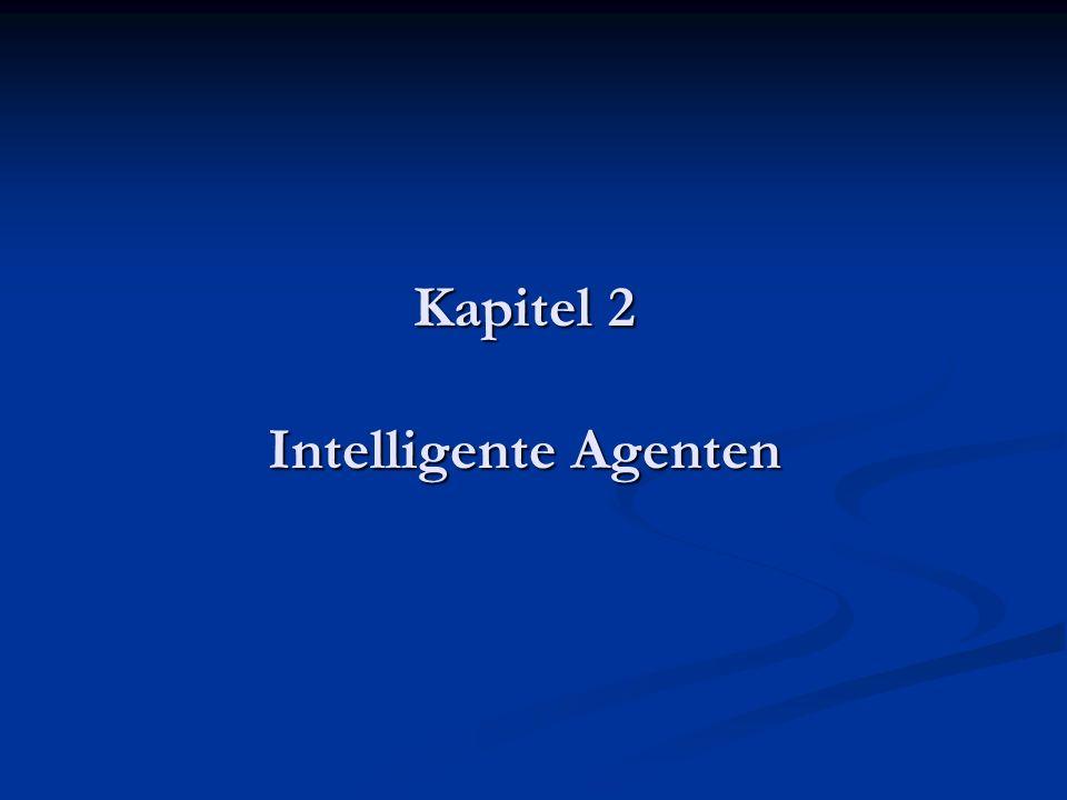 Kapitel 2 Intelligente Agenten