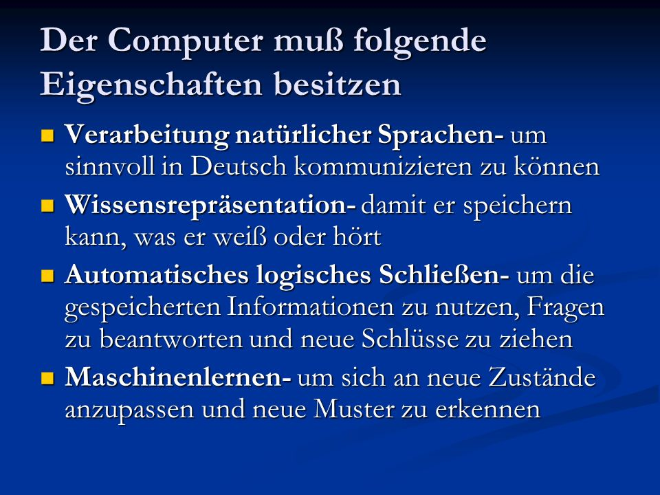 Der Computer muß folgende Eigenschaften besitzen