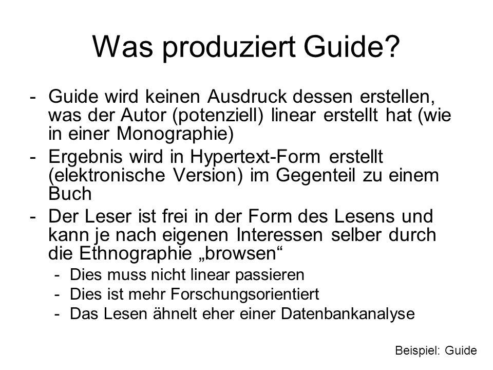 Was produziert Guide Guide wird keinen Ausdruck dessen erstellen, was der Autor (potenziell) linear erstellt hat (wie in einer Monographie)