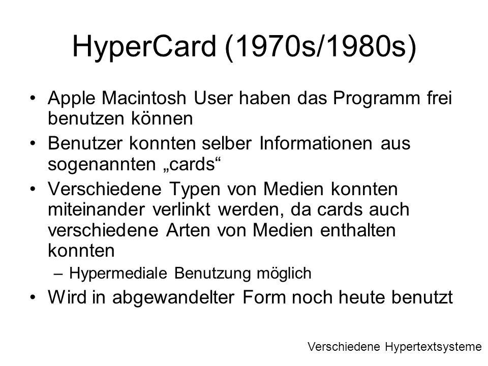 """HyperCard (1970s/1980s) Apple Macintosh User haben das Programm frei benutzen können. Benutzer konnten selber Informationen aus sogenannten """"cards"""