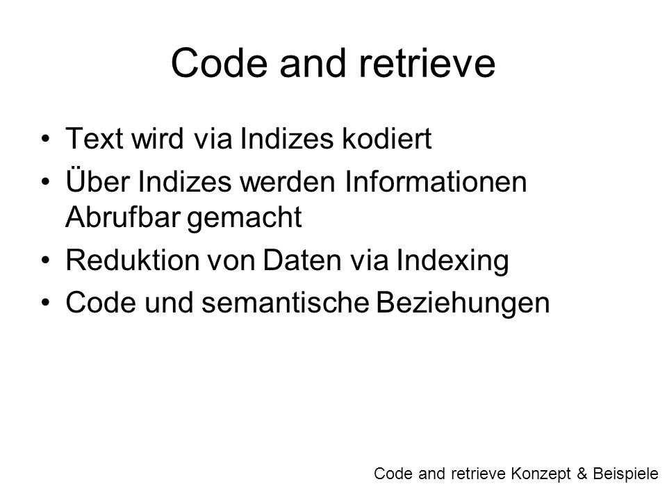 Code and retrieve Text wird via Indizes kodiert