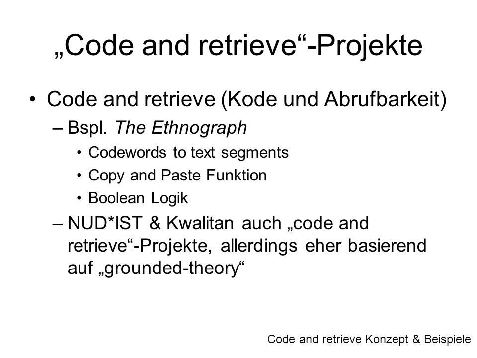 """Code and retrieve -Projekte"
