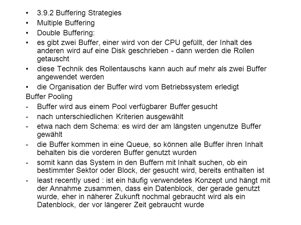 3.9.2 Buffering Strategies Multiple Buffering. Double Buffering: