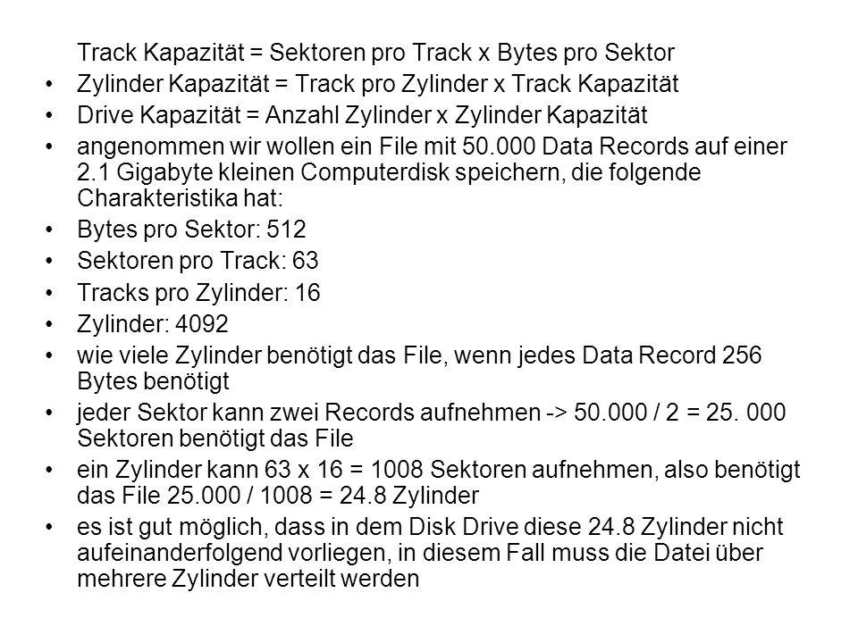 Track Kapazität = Sektoren pro Track x Bytes pro Sektor