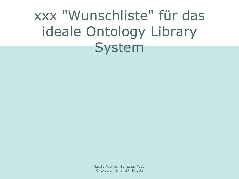 xxx Wunschliste für das ideale Ontology Library System