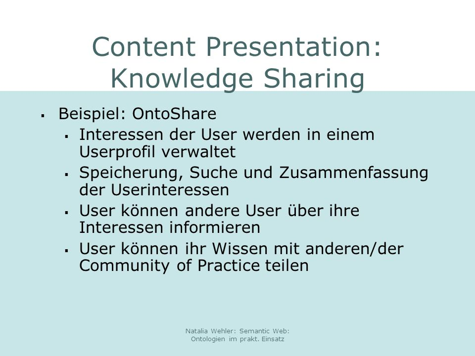 Content Presentation: Knowledge Sharing