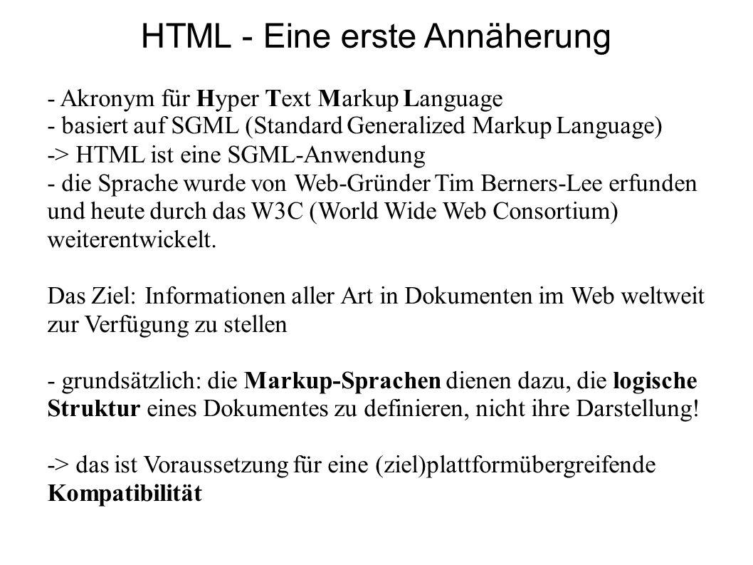 HTML - Eine erste Annäherung