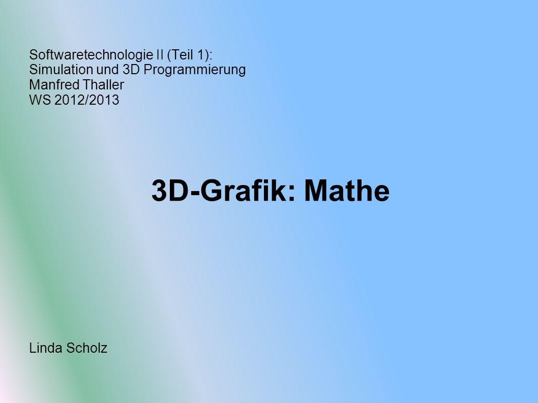 Softwaretechnologie II (Teil 1): Simulation und 3D Programmierung