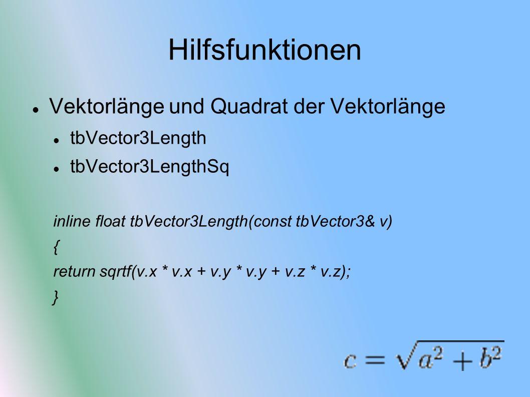 Hilfsfunktionen Vektorlänge und Quadrat der Vektorlänge