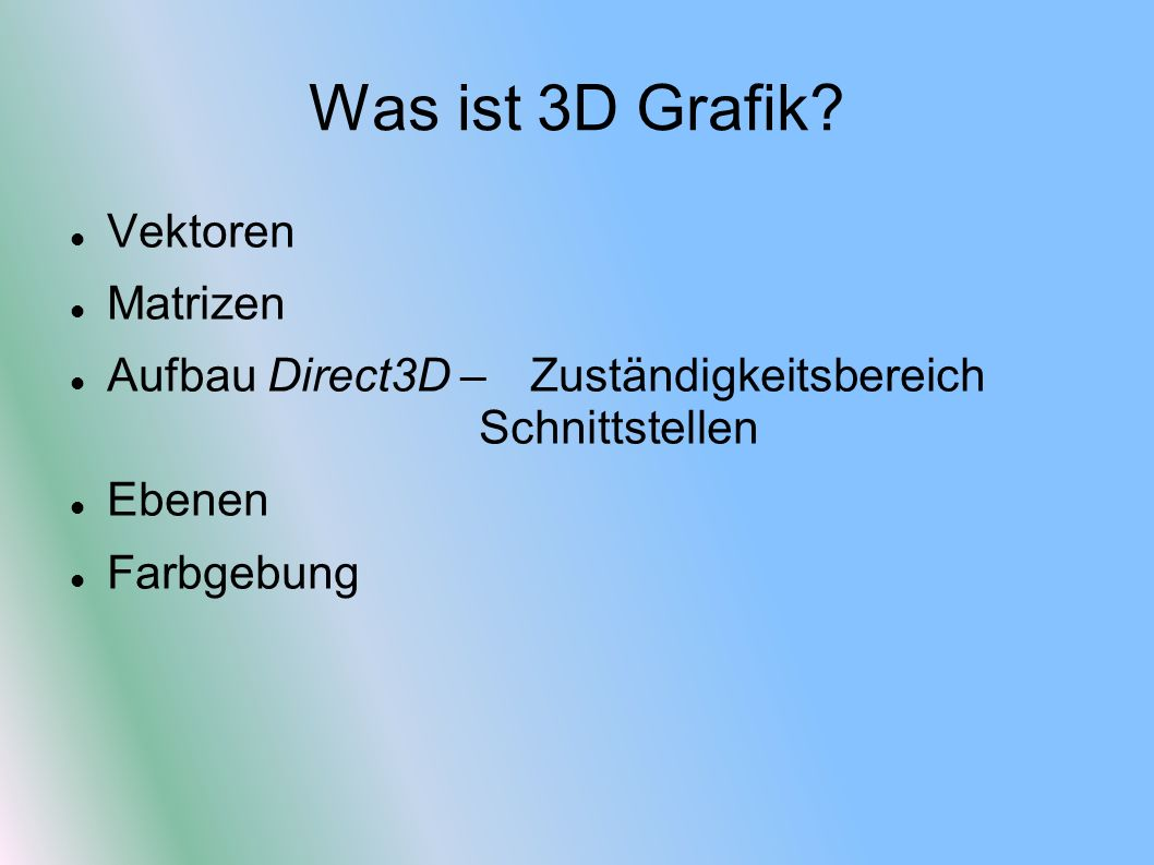 Was ist 3D Grafik Vektoren Matrizen