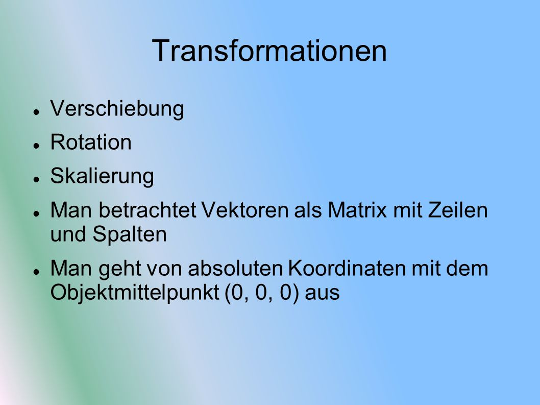 Transformationen Verschiebung Rotation Skalierung