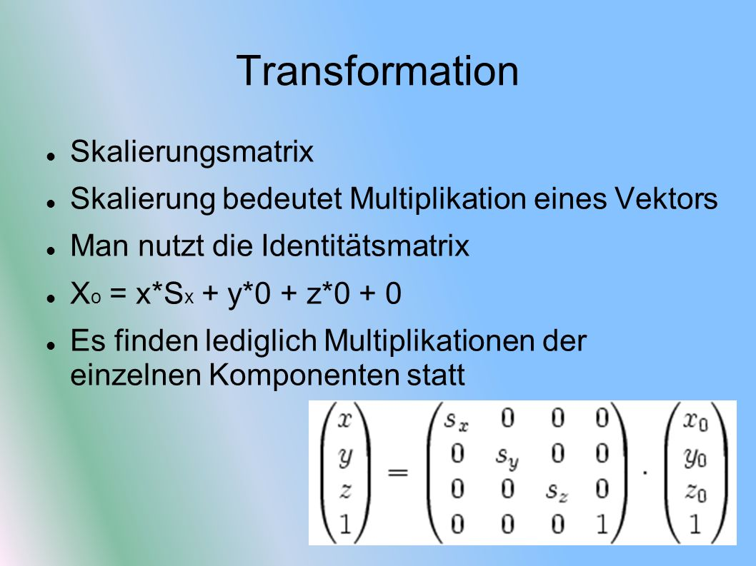Transformation Skalierungsmatrix