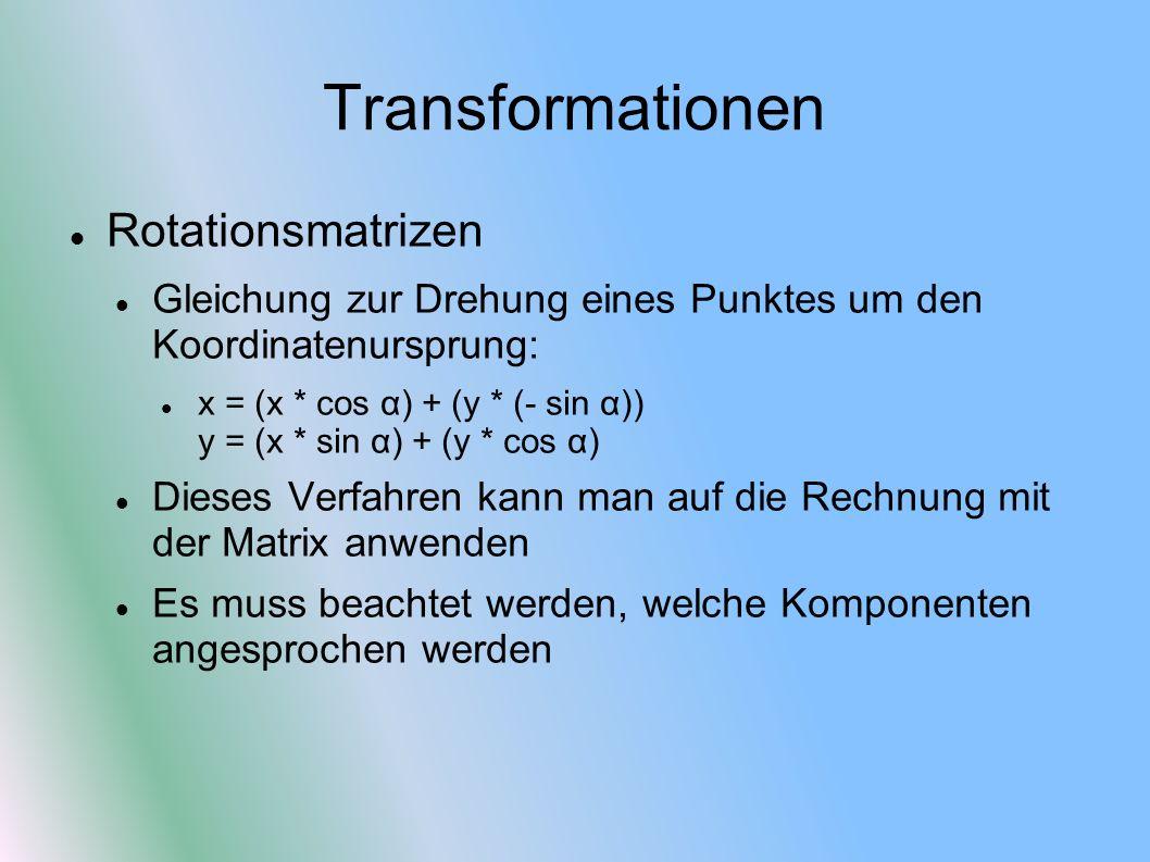 Transformationen Rotationsmatrizen