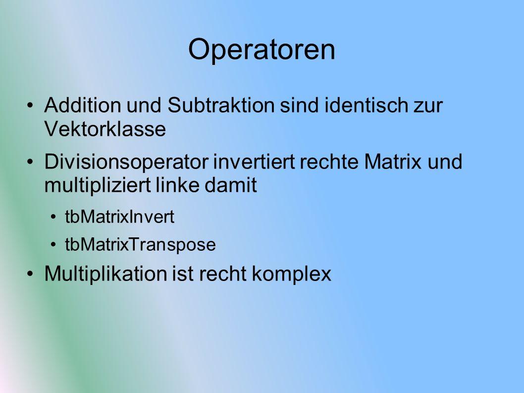 Operatoren Addition und Subtraktion sind identisch zur Vektorklasse