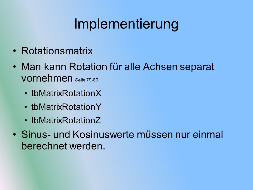 Implementierung Rotationsmatrix