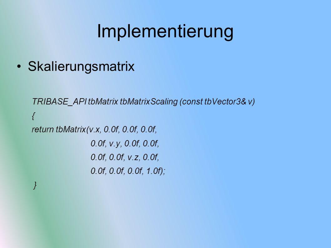 Implementierung Skalierungsmatrix