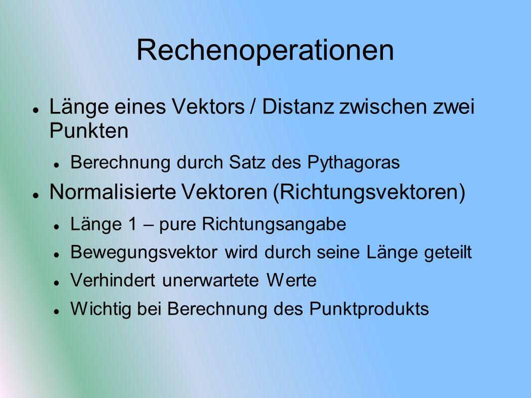 Rechenoperationen Länge eines Vektors / Distanz zwischen zwei Punkten