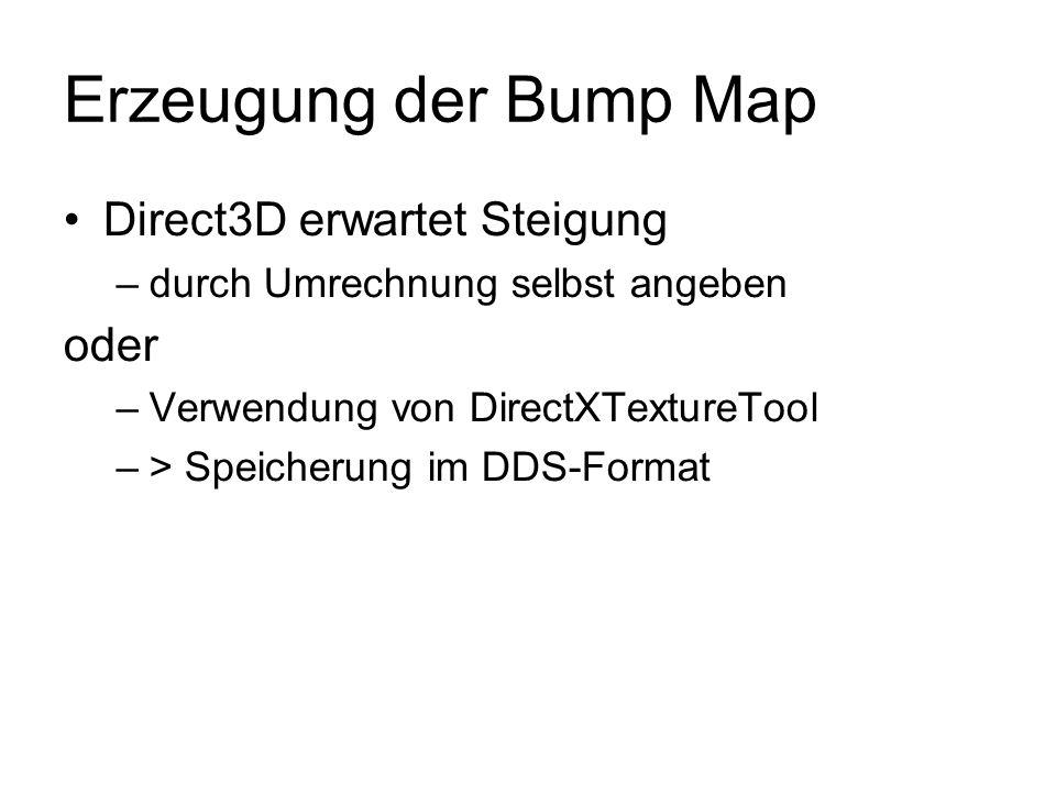 Erzeugung der Bump Map Direct3D erwartet Steigung oder