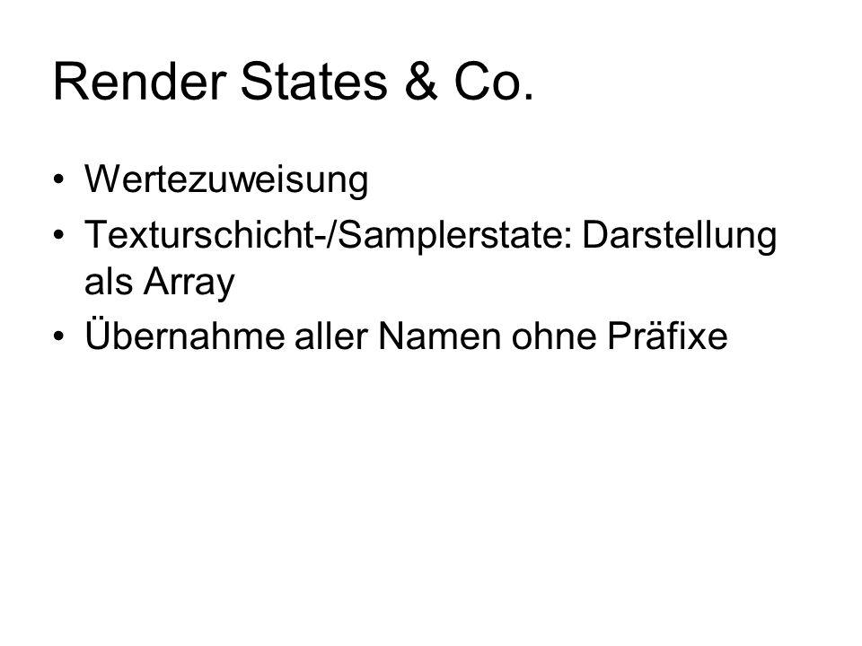 Render States & Co. Wertezuweisung