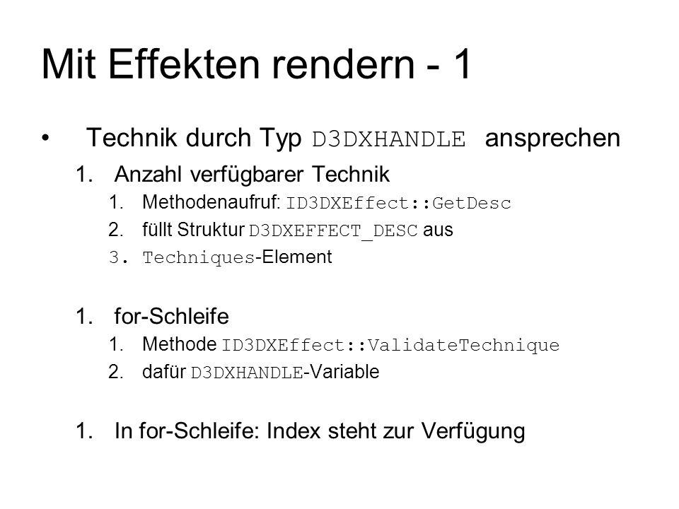 Mit Effekten rendern - 1 Technik durch Typ D3DXHANDLE ansprechen