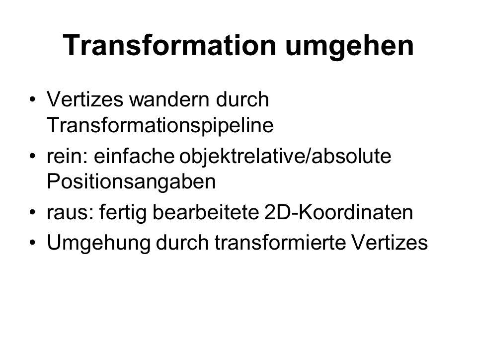 Transformation umgehen