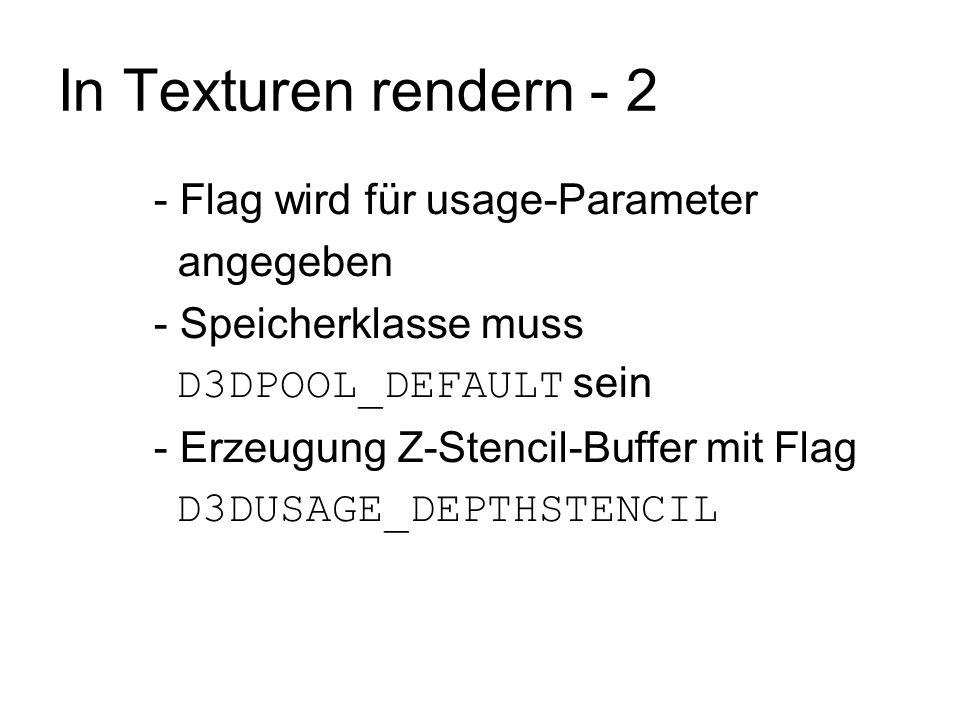 In Texturen rendern - 2 - Flag wird für usage-Parameter angegeben