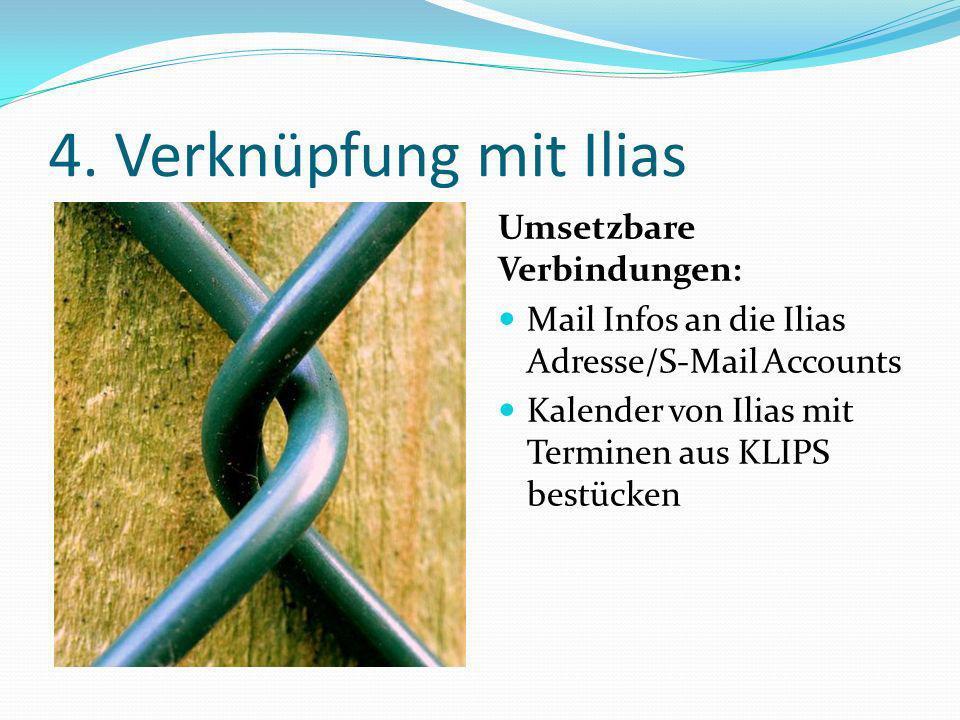 4. Verknüpfung mit Ilias Umsetzbare Verbindungen: