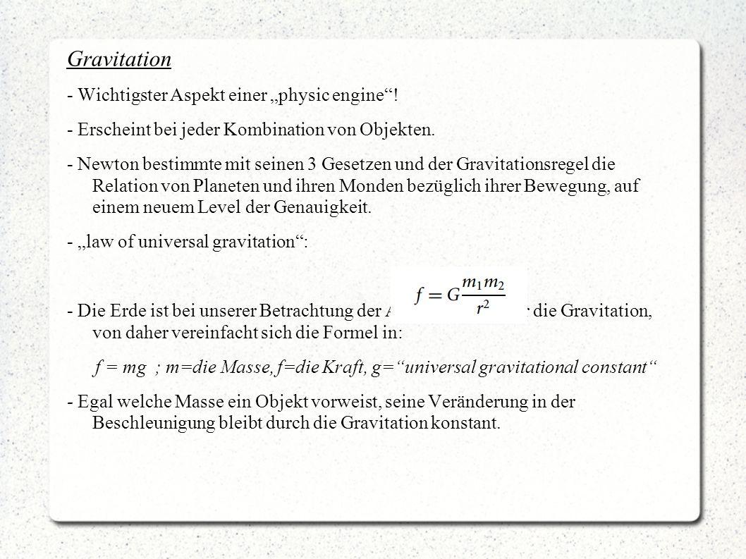"""Gravitation - Wichtigster Aspekt einer """"physic engine !"""