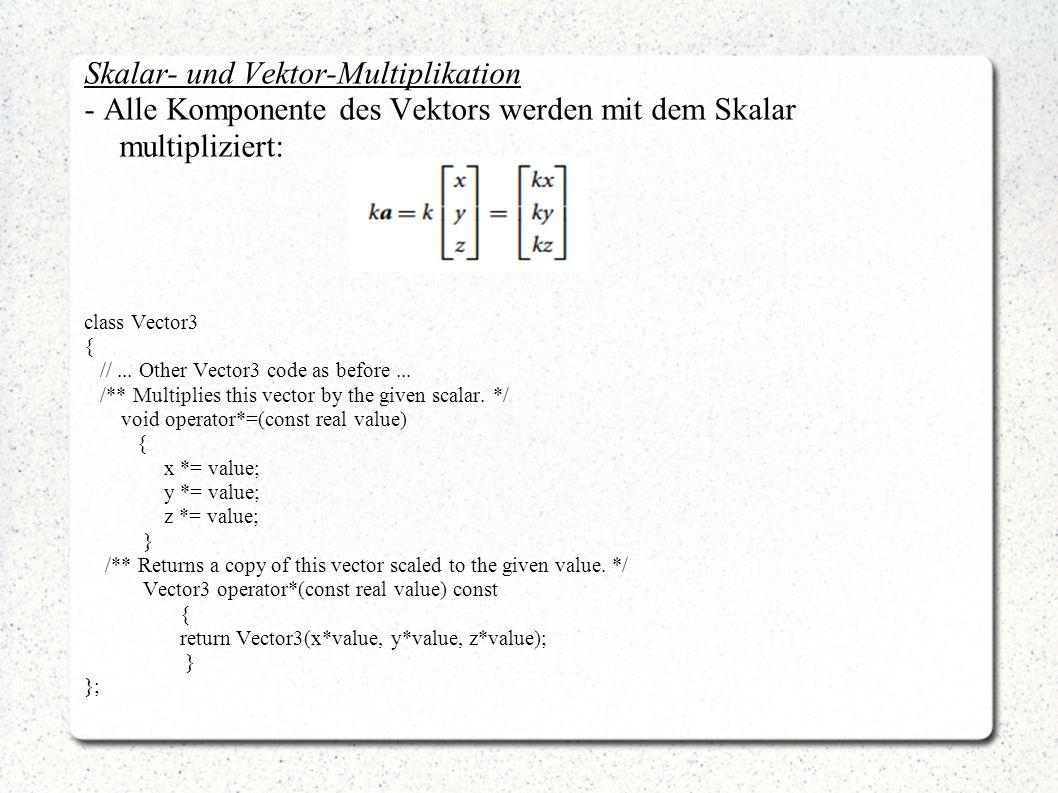 Skalar- und Vektor-Multiplikation