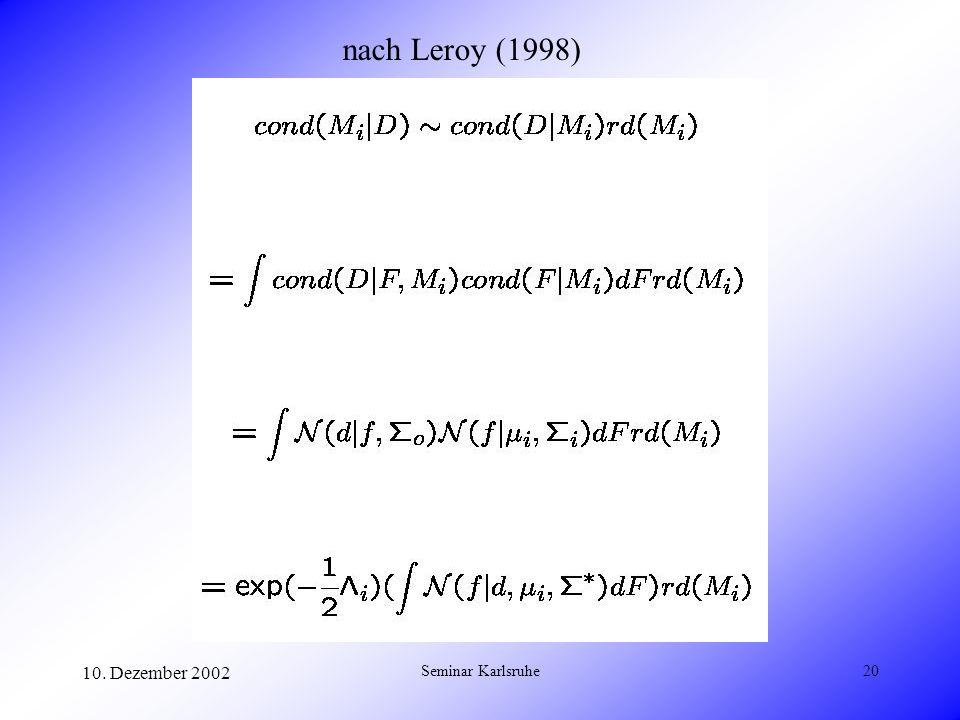 nach Leroy (1998) 10. Dezember 2002 Seminar Karlsruhe
