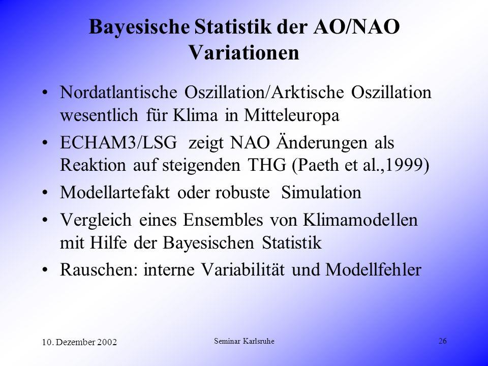 Bayesische Statistik der AO/NAO Variationen
