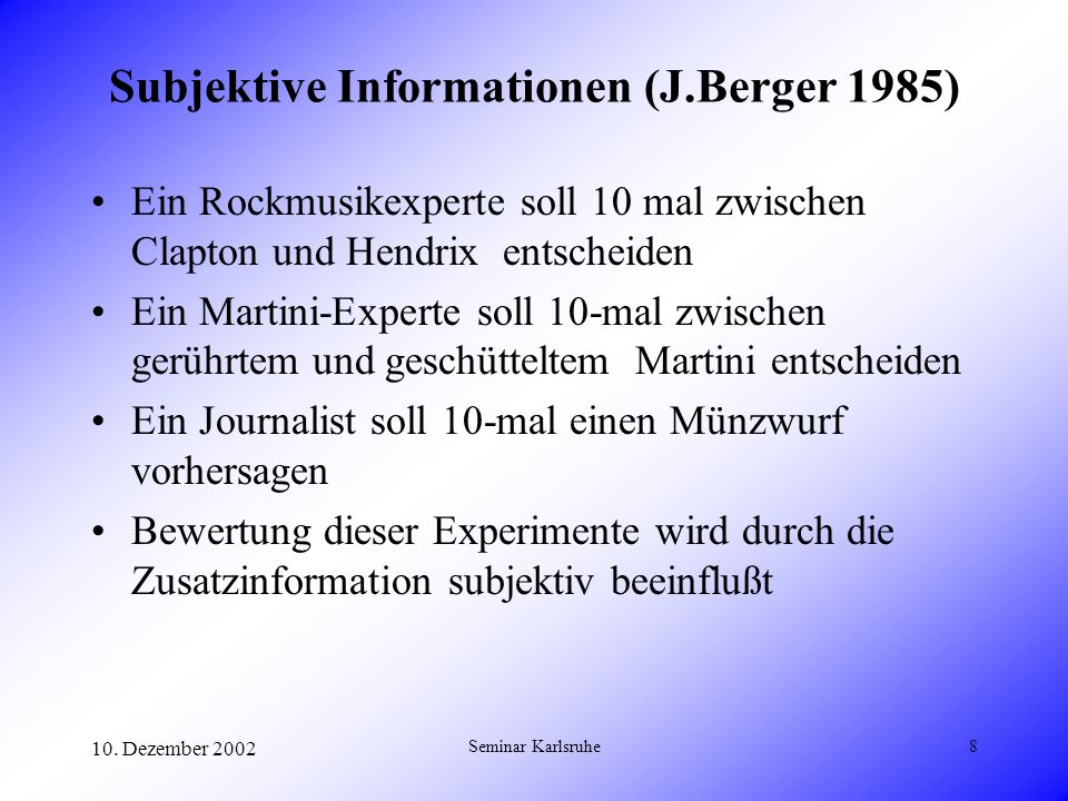 Subjektive Informationen (J.Berger 1985)