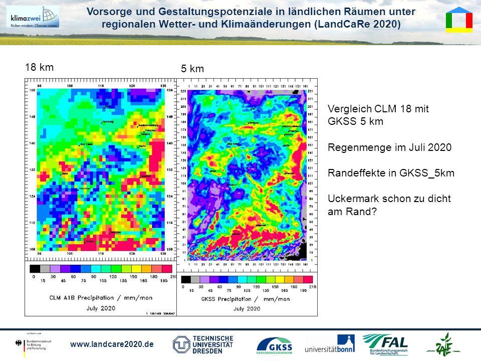 18 km 5 km. Vergleich CLM 18 mit. GKSS 5 km. Regenmenge im Juli 2020. Randeffekte in GKSS_5km. Uckermark schon zu dicht.