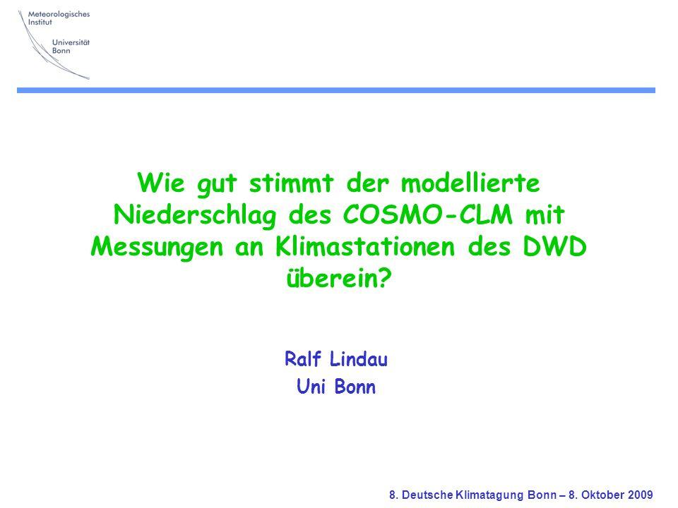 Wie gut stimmt der modellierte Niederschlag des COSMO-CLM mit Messungen an Klimastationen des DWD überein