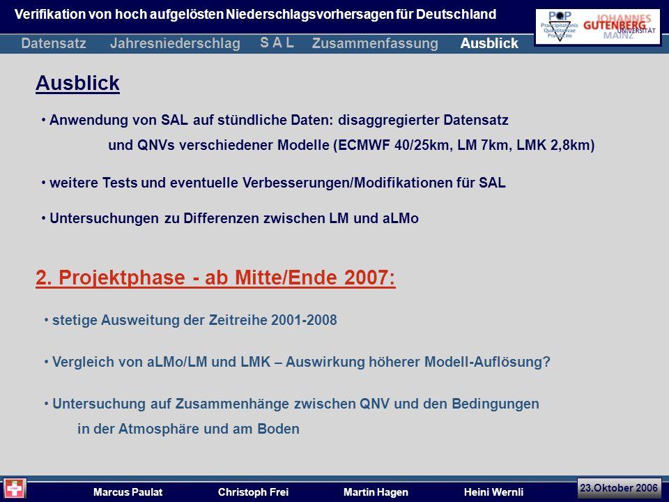 2. Projektphase - ab Mitte/Ende 2007: