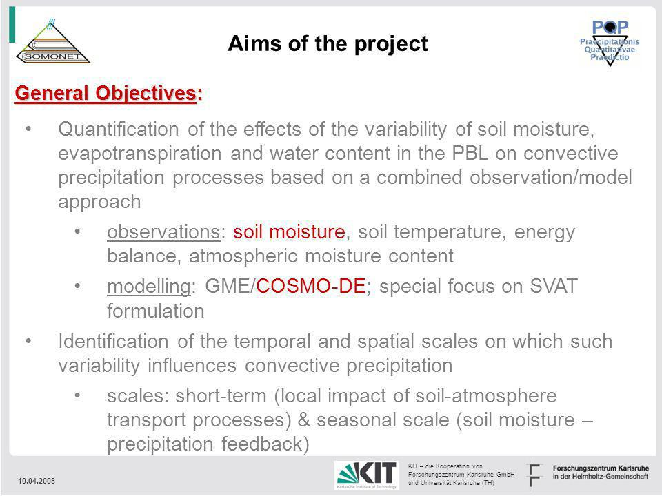 Aims of the project General Objectives:
