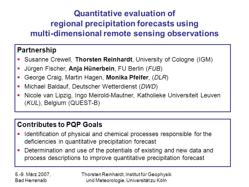 Quantitative evaluation of regional precipitation forecasts using multi-dimensional remote sensing observations