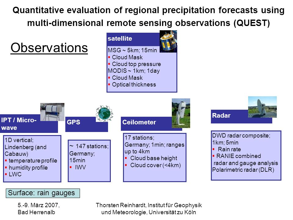 Quantitative evaluation of regional precipitation forecasts using multi-dimensional remote sensing observations (QUEST)
