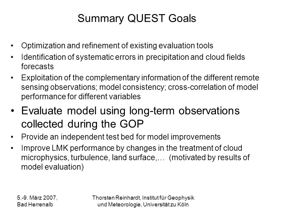 Evaluate model using long-term observations collected during the GOP