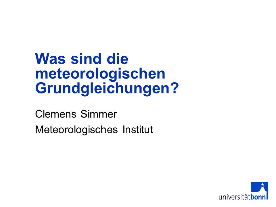 Was sind die meteorologischen Grundgleichungen