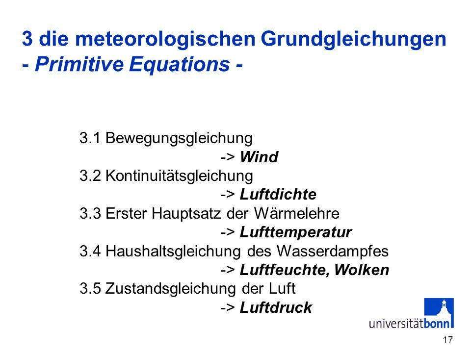 3 die meteorologischen Grundgleichungen - Primitive Equations -