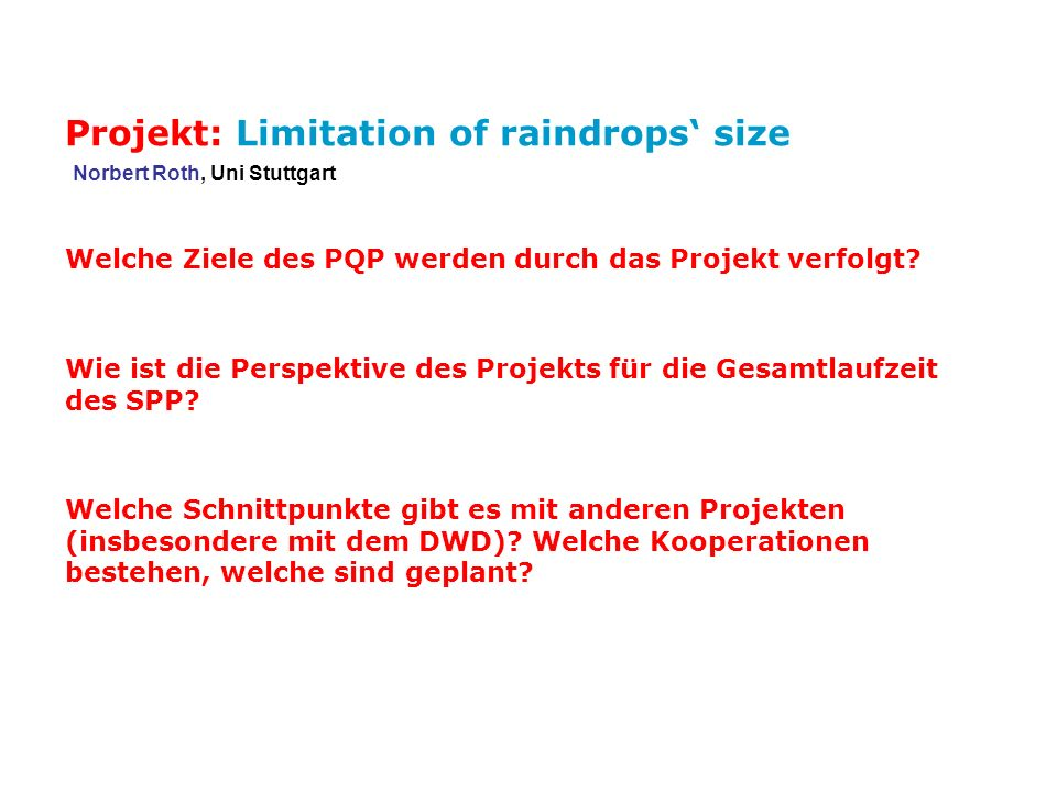 Projekt: Limitation of raindrops' size
